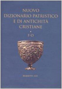 Copertina di 'Nuovo dizionario patristico e di antichità cristiane / F-O'