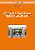 Politiche e legislazione della scuola in Cina - Xu Xiaozhou, Mei Weihui