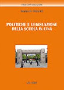 Copertina di 'Politiche e legislazione della scuola in Cina'