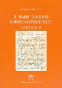 """Copertina di 'Il """"Diario"""" conciliare di Monsignor Pericle Felici'"""