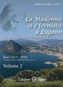 Copertina di 'La Madonna si è fermata a Lugano'