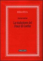 Il «Faust» di Goethe - Scalvini Giovita