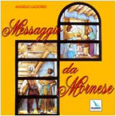 Messaggio da Mornese. Cd audio con partitura. Canti per una messa - Lagorio Angelo