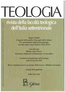 Copertina di 'Teologia 4/2019. Rivista della Facoltà Teologica dell'Italia Settentrionale'