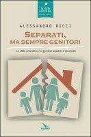 Separati, ma sempre genitori - Alessandro Ricci