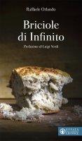 Briciole di Infinito - Raffaele Orlando