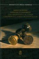 Breve sussidio giuridico-canonico - Ceccarelli Morolli Danilo