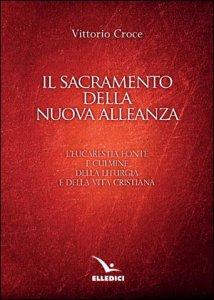 Copertina di 'Il sacramento della nuova alleanza'