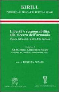 Copertina di 'Libertà e responsabilità alla ricerca dell'armonia'