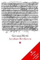 Ascoltare Beethoven - Giovanni Bietti
