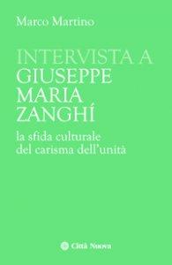 Copertina di 'Intervista a Giuseppe Maria Zanghi'