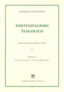 Copertina di 'Esistenzialismo teologico. Excursus teoretico su Enrico Castelli'