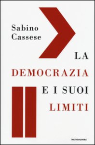Copertina di 'La democrazia e i suoi limiti'