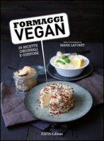 Formaggi vegan - Laforêt Marie