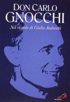 Don Carlo Gnocchi. Con DVD