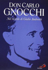 Copertina di 'Don Carlo Gnocchi. Con DVD'