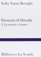 Elementi di filosofia - Sofia Vanni Rovighi