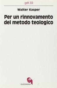 Copertina di 'Per un rinnovamento del metodo teologico (gdt 033)'