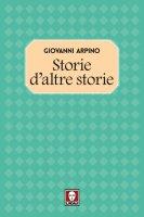 Storie d'altre storie - Giovanni Arpino