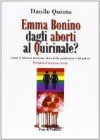 Emma Bonino: dagli aborti al Quirinale? - Quinto Danilo