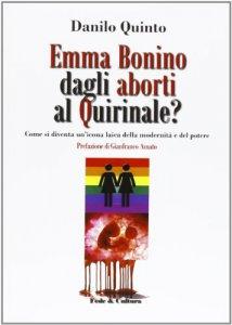 Copertina di 'Emma Bonino: dagli aborti al Quirinale?'