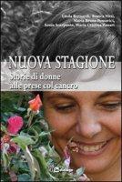 Nuova stagione - Bernardi Linda; Nitti Franca; Pomarici Maria Bruna; Scarpante Sonia; Zanari Maria Cristina