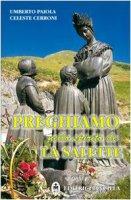 Preghiamo nello spirito de La Salette - Umberto Paiola, Celeste Cerroni