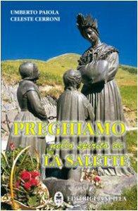 Copertina di 'Preghiamo nello spirito de La Salette'