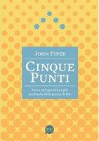 Cinque punti - John Piper