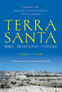 Copertina di 'Terra Santa. Bibbia-Archeologia-Catechesi. Vol. 1'