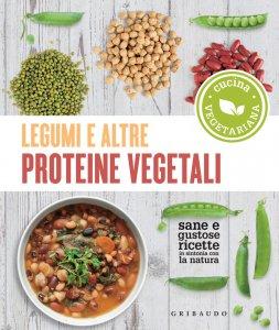 Copertina di 'Legumi e altre proteine vegetali'