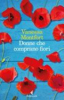 Donne che comprano fiori - Montfort Vanessa