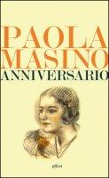 Anniversario - Masino Paola