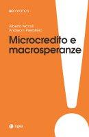 Microcredito e macrosperanze - Alberto Niccoli, Andrea F. Presbitero
