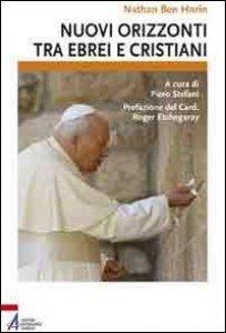 Copertina di 'Nuovi orizzonti per ebrei e cristiani'