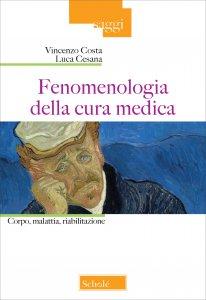 Copertina di 'Fenomenologia della cura medica'