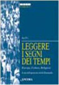 Copertina di 'Leggere i segni dei tempi. Europa, culture, religioni'