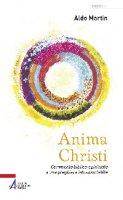 Anima Christi - Aldo Martin