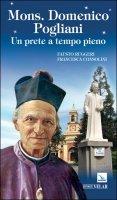 Mons. Domenico Pogliani - Fausto Ruggeri, Francesca Consolini