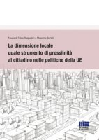 La dimensione locale quale strumento di prossimità al cittadino nelle politiche della UE