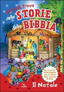 Copertina di 'Cerca & trova nelle storie della Bibbia'