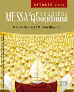 Copertina di 'Messa quotidiana. Riflessioni di fratel MichaelDavide. Ottobre 2012'