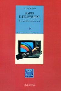 Copertina di 'Radio e televisione. Teorie, analisi, storie, esercizi'