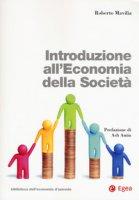 Introduzione all'economia della società. Con Contenuto digitale per download e accesso on line - Mavilia Roberto