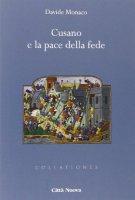 Cusano e la pace della fede - Davide Monaco