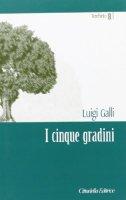 Cinque gradini - Galli Luigi
