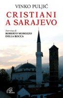 Cristiani a Sarajevo - Vinko Puljic