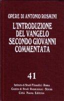 Introduzione al Vangelo secondo Giovanni - Antonio Rosmini