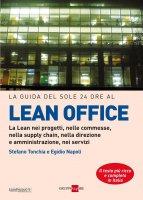 LA GUIDA DEL SOLE 24 ORE AL LEAN OFFICE - Stefano Tonchia
