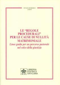"Copertina di 'Le ""Regole Procedurali"" per le cause di nullità matrimoniale'"